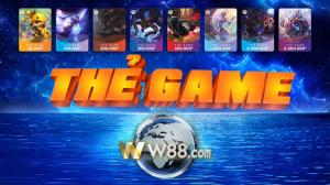 W88 - GIỚI THIỆU PHƯƠNG THỨC NẠP TIỀN QUA THẺ GAMES