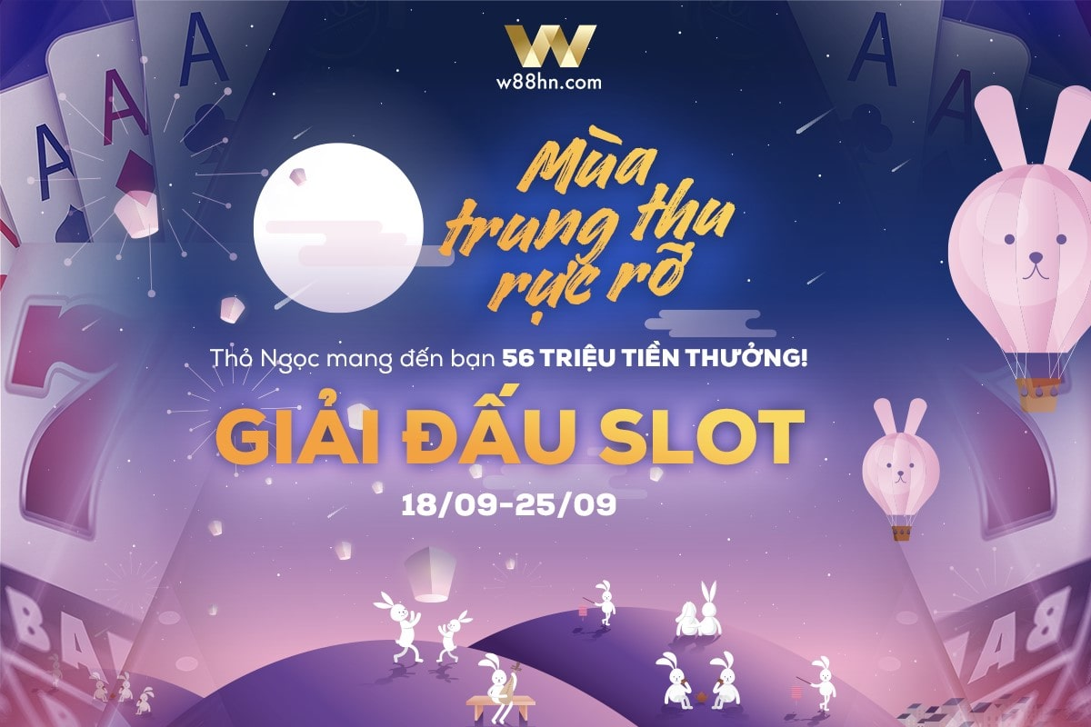 Giải đấu slotgame w88 tháng 9 - Trò chơi slot game w88 - Chơi slotgame miễn phí